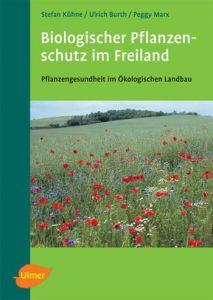 Biologischer Pflanzenschutz im Freiland