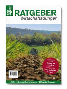 top agrar Ratgeber – Wirtschaftsdünger