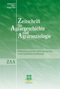 Zeitschrift für Agrargeschichte und Agrarsoziologie 2/2010