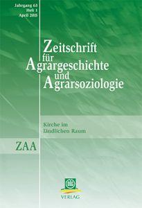 Zeitschrift für Agrargeschichte und Agrarsoziologie 1/2015