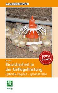 Biosicherheit in der Geflügelhaltung