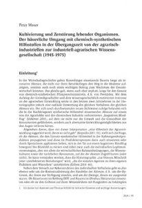 Kultivierung und Zerstörung lebender Organismen. Der bäuerliche Umgang mit chemisch-synthetischen Hilfsstoffen in der Übergangszeit von der agrarisch-industriellen zur industriell-agrarischen Wissensgesellschaft (1945-1975)