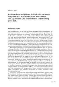 Traditionalistische Widersetzlichkeit oder politische Programmatik? Russlands Bauern im Kräftefeld von Agrarreform und revolutionärer Mobilisierung (1856-1941)