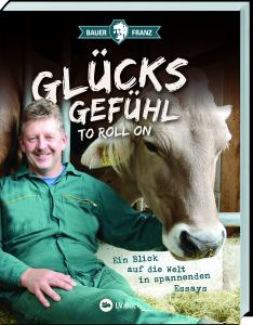 Bauer Franz - Glücksgefühl to roll on