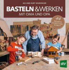 Basteln und Heimwerken mit Oma & Opa
