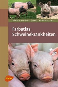 Farbatlas Schweinekrankheiten