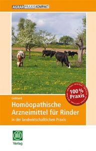 Homöopathische Arzneimittel für Rinder in der landwirtschaftlichen Praxis