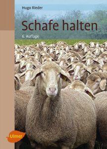 Schafe halten von Hugo Rieder
