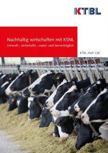 Nachhaltig wirtschaften mit KSNL - Umwelt-, wirtschafts-, sozial- und tierverträglich