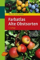 Farbatlas Alte Obstsorten