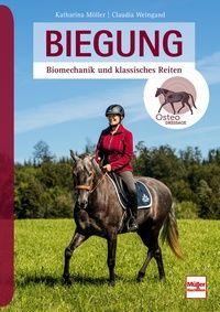 Biegung - Biomechanik und klassisches Reiten