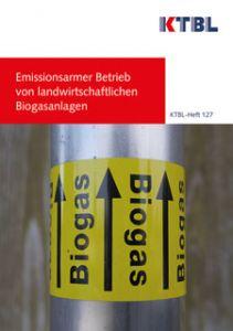 Emissionsarmer Betrieb von landwirtschaftlichen Biogasanlagen