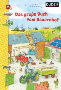 Duden: Das große Buch vom Bauernhof