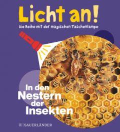 Licht an! - In den Nestern der Insekten