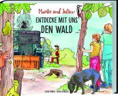 Mareike und Julis: Entdecke mit uns den Wald