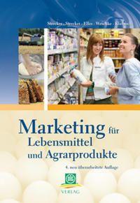 Marketing für Lebensmittel und Agarprodukte (kostenlose Onlineversion)