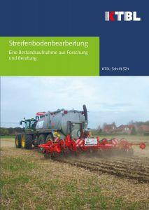 Streifenbodenbearbeitung - Eine Bestandsaufnahme aus Forschung und Beratung