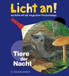 Licht an! - Tiere der Nacht