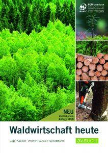 Waldwirtschaft heute